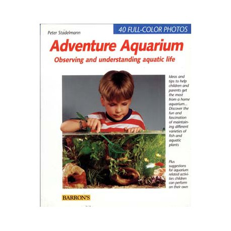ADVENTURE AQUARIUM, OBSERVING AND UNDERSTANDING AQUATIC LIFE, STADELMANN
