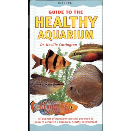 HEALTHY AQUARIUM, GUIDE TO THE, DR. CARRINGTON