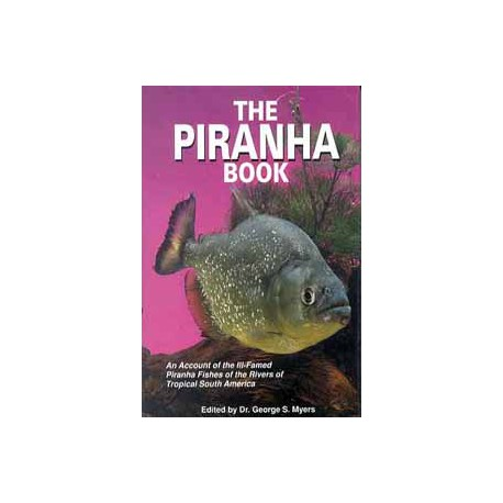 PIRANHA BOOK, THE, DR. MYERS,