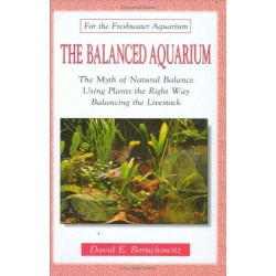 THE BALANCED AQUARIUM, FOR THE FRESHWATER AQUARIUM