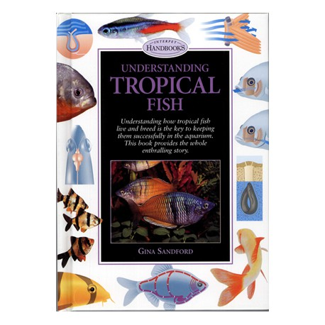 UNDERSTANDING TROPICAL FISH, SANDFORD