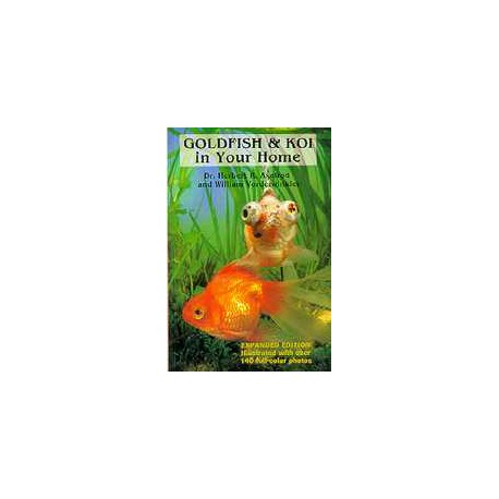 GOLDFISH&KOI IN YOUR HOME,AXELROD &..