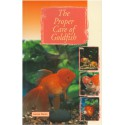 GOLDFISH, THE PROPER CARE OF