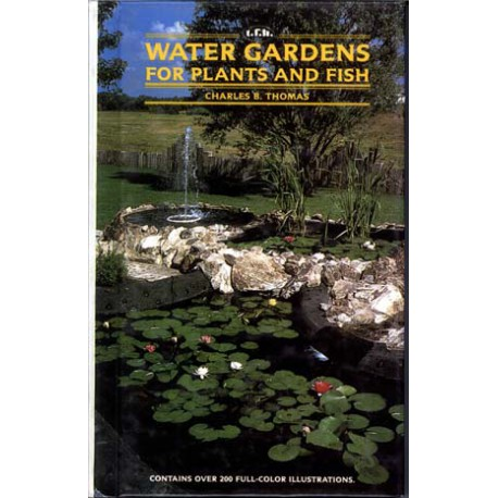 WATER GARDENS FOR PLANTS&FISH, THOMAS