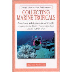 COLLECTING MARINE TROPICALS, JONKLAAS