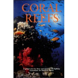 CORAL REEFS, Les Holliday Dr. Elisabeth Wood