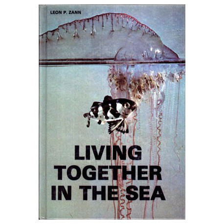 LIVING TOGETHER IN THE SEA,DR.P.ZANN,