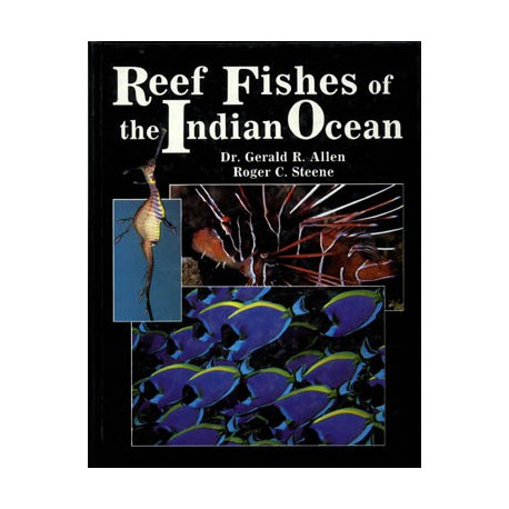 PACIFIC MARINE FISHES BOOK 10, REEF FISHES OF THE INDIAN OCEAN