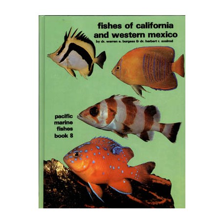 PACIFIC MARINE FISHES BOOK 8, FISHES OF CALIFONIA&WESTERN MEXICO