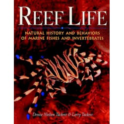 REEF LIFE, DENISE & LARRY TACKETT