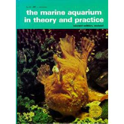 THE MARINE AQUARIUM IN THEORY & PRACT,
