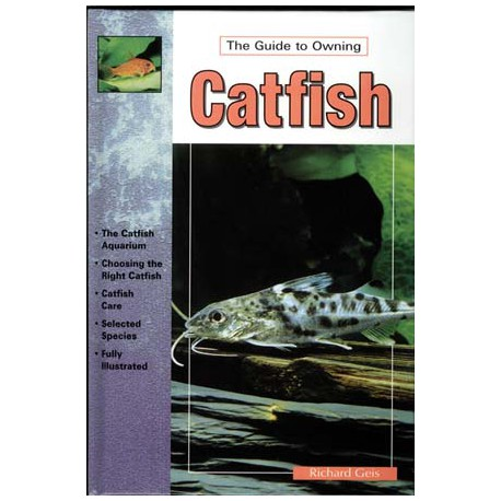 CATFISH, THE GUIDE TO OWNING, GEIS, HARDCOVER