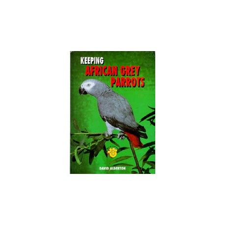 AFRICAN GREY PARROTS, KEEPING, ALDERTON