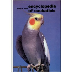 COCKATIELS, ENCYCLOPEDIA OF, SMITH