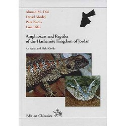 Amphibians and Reptiles of the Hashemite Kingdom of Jordan An Atlas and Fieldguide, DISI, A.M. / NECAS, P. / MODRY, D