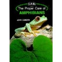 AMPHIBIANS, THE PROPER CARE OF