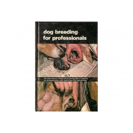 DOG BREEDING FOR PROFESSIONALS